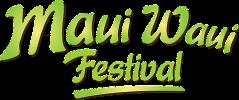 the maui waui festival
